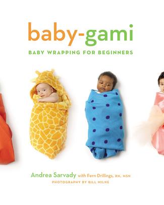 Baby-gami Baby-gami, Fagotti e marsupi per principianti - Edizione Inglese - Guida semiseria allo swaddling for beginners! Swaddles
