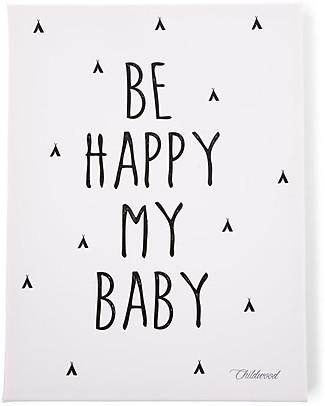 """Childhome Quadro ad Olio """"Be Happy My Baby"""", 30x40 cm Decorazioni"""