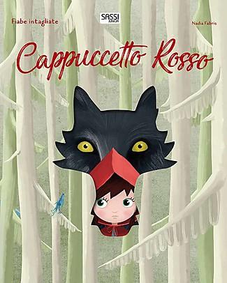 Sassi Junior Fiabe Intagliate: Cappuccetto Rosso, 32 Pagine - Età: 5+ Libri