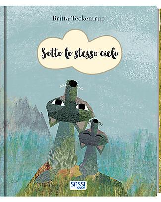 Sassi Junior Libri Illustrati: Sotto lo Stesso Cielo, 24 pagine - Età: 3+ Giochi Per Inventare Storie