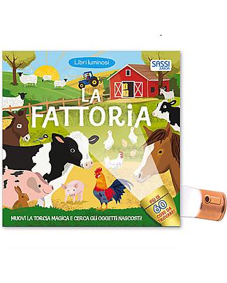 Sassi Junior Libri Luminosi: La Fattoria, 12 pagine - Scopri oltre 60 oggetti con la torcia magica! Giochi Per Inventare Storie