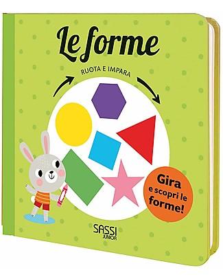 Sassi Junior Ruota e Impara: Le Forme, 10 Pagine - Età: 3+ Libri