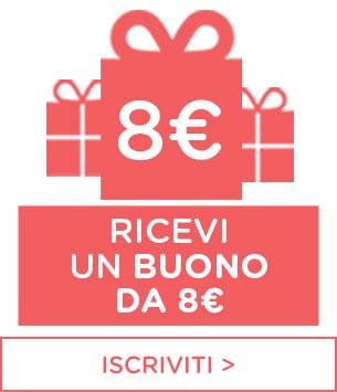 Iscriviti alla newsletter e ricevi 8 euro di buono sconto